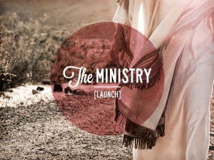 The_Ministry_Launch